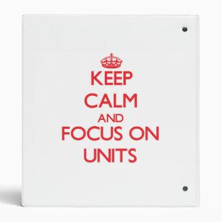 Guarde la calma y el foco en unidades