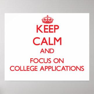 Guarde la calma y el foco en usos de la universida posters