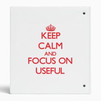 Guarde la calma y el foco en útil