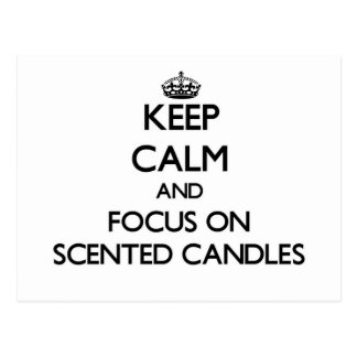 Guarde la calma y el foco en velas perfumadas tarjetas postales