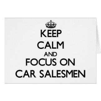 Guarde la calma y el foco en vendedores de coches tarjeta de felicitación