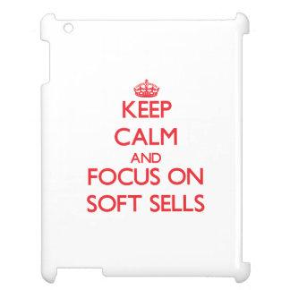 Guarde la calma y el foco en ventas suaves