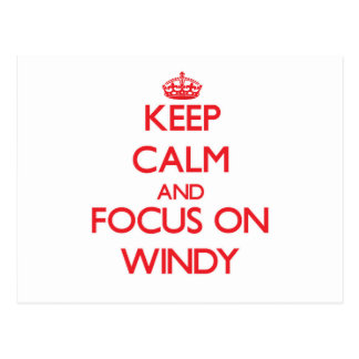 Guarde la calma y el foco en ventoso postales