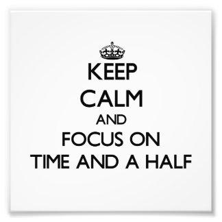 Guarde la calma y el foco en vez y media
