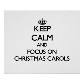 Guarde la calma y el foco en villancicos del navid poster