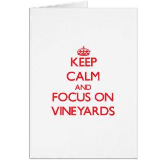 Guarde la calma y el foco en viñedos felicitaciones