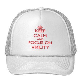 Guarde la calma y el foco en virilidad gorras