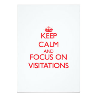 """Guarde la calma y el foco en Visitations Invitación 5"""" X 7"""""""