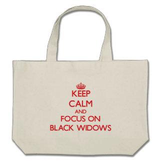 Guarde la calma y el foco en viudas negras bolsa
