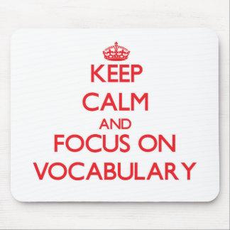 Guarde la calma y el foco en vocabulario tapetes de ratón