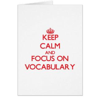 Guarde la calma y el foco en vocabulario tarjeta de felicitación