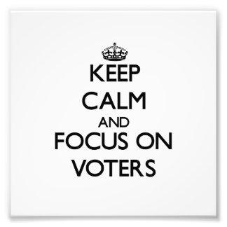 Guarde la calma y el foco en votantes arte fotografico