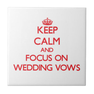 Guarde la calma y el foco en votos de boda azulejo