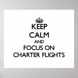 Guarde la calma y el foco en vuelos chárteres impresiones