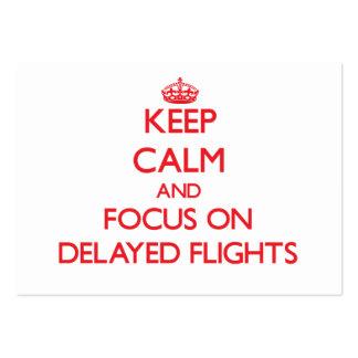 Guarde la calma y el foco en vuelos retrasados tarjeta de visita
