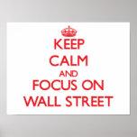 Guarde la calma y el foco en Wall Street Impresiones