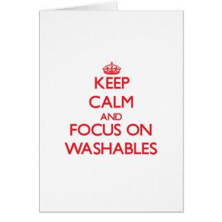 Guarde la calma y el foco en Washables Tarjeta De Felicitación