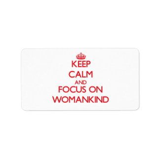 Guarde la calma y el foco en Womankind Etiquetas De Dirección