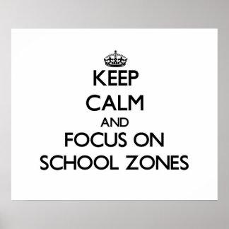 Guarde la calma y el foco en zonas de la escuela poster