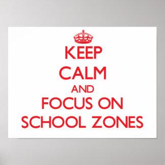 Guarde la calma y el foco en zonas de la escuela posters