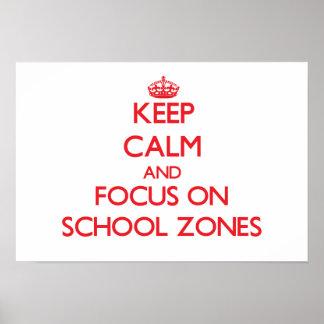Guarde la calma y el foco en zonas de la escuela impresiones