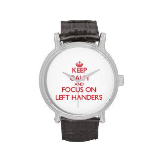 Guarde la calma y el foco en zurdos relojes de mano