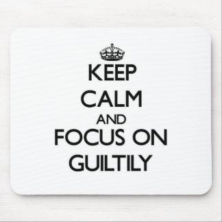 Guarde la calma y el foco encendido culpable