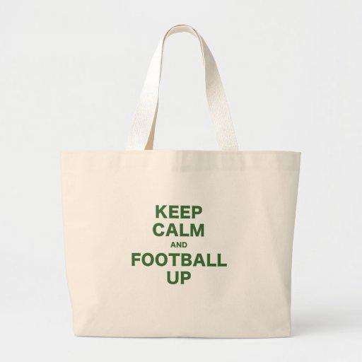 Guarde la calma y el fútbol para arriba bolsa lienzo