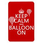 Guarde la calma y el globo en (la aerostación del  imán