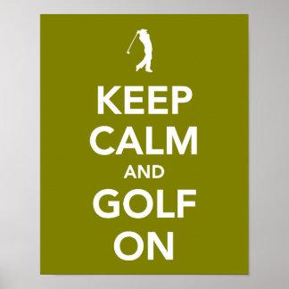 GUARDE la calma y el golf en verde Póster