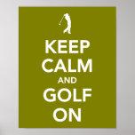 GUARDE la calma y el golf en verde Posters