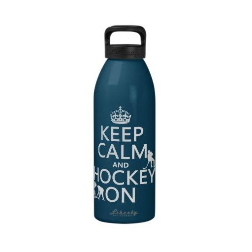 Guarde la calma y el hockey en (en cualquier color botella de agua reutilizable