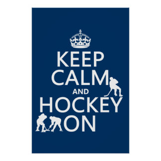 Guarde la calma y el hockey en (en cualquier color poster