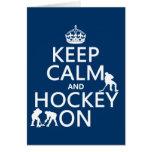 Guarde la calma y el hockey en (en cualquier color tarjetas