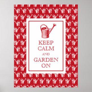Guarde la calma y el jardín en tienda del jardín poster
