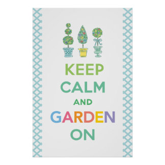 Guarde la calma y el jardín encendido poster