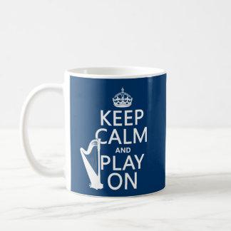 Guarde la calma y el juego en (arpa) (cualquier co taza de café