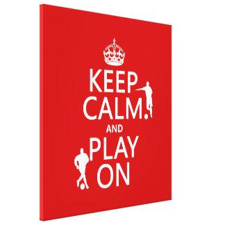 Guarde la calma y el juego en el fútbol en cual impresión en lienzo estirada