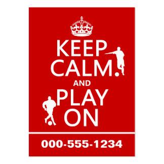 Guarde la calma y el juego en (el fútbol) (en cual tarjeta personal