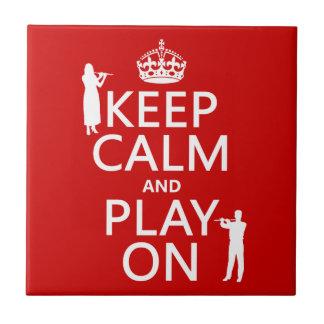 Guarde la calma y el juego en flauta cualquier tejas  cerámicas