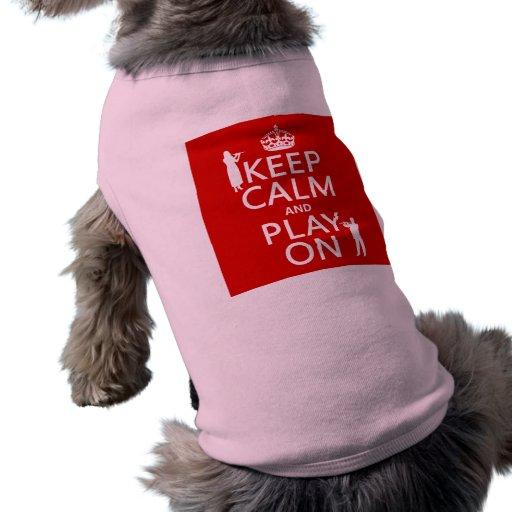 Guarde la calma y el juego en (flauta) (cualquier  camisetas de mascota