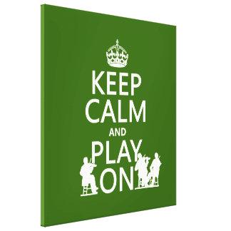 Guarde la calma y el juego en (los instrumentos at impresion en lona
