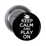 Guarde la calma y el juego en (los tambores) pins