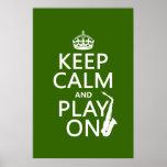 Guarde la calma y el juego en (saxofón) (cualquier poster