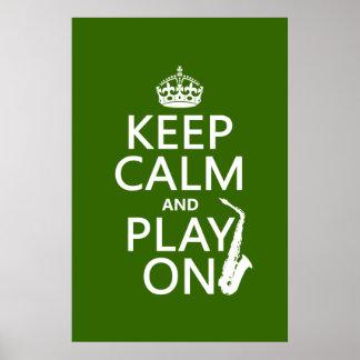 Guarde la calma y el juego en (saxofón) (cualquier póster