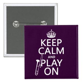 Guarde la calma y el juego en (Trombone) Pin Cuadrado