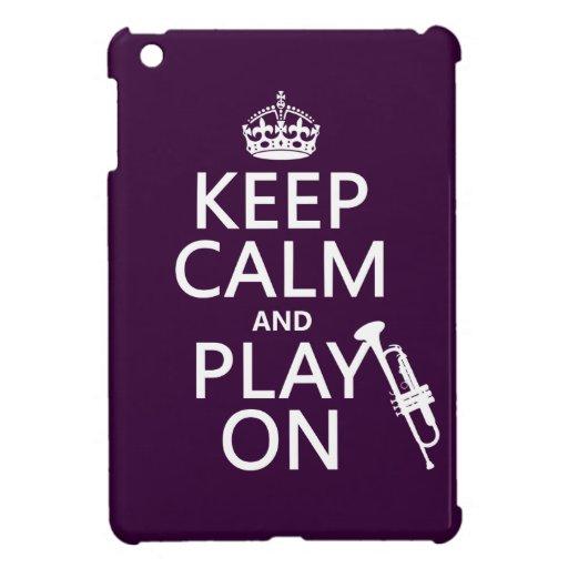 Guarde la calma y el juego en (trompeta) (todos lo iPad mini carcasas