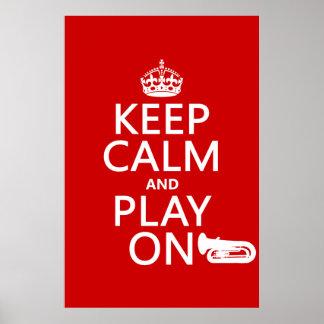 Guarde la calma y el juego en (tuba) (cualquier co impresiones