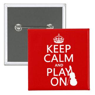Guarde la calma y el juego en (violín) (cualquier pin cuadrado