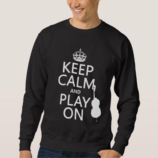 Guarde la calma y el juego en (violoncelo) sudadera
